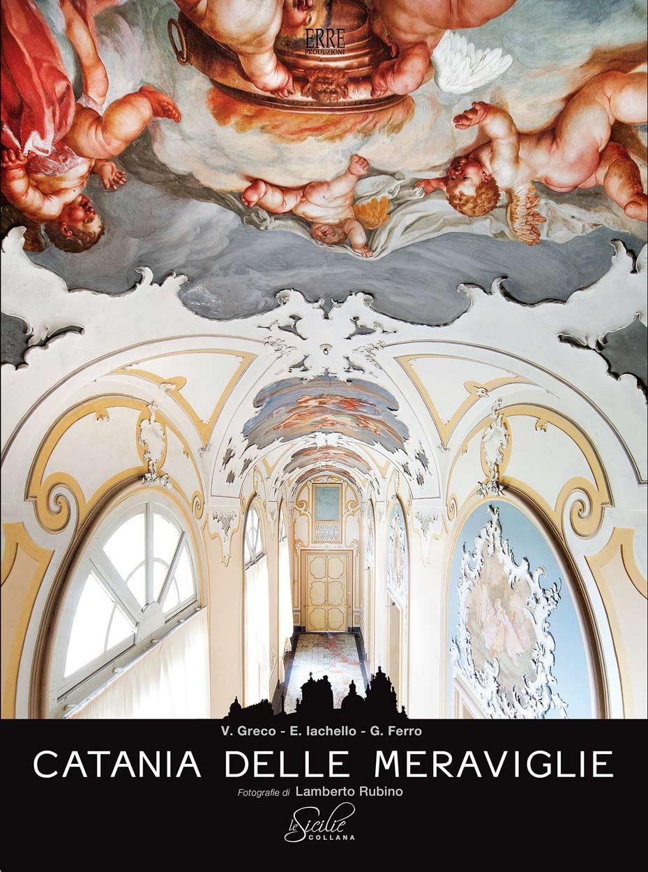Book - Catania delle Meraviglie - ErreProduzioni