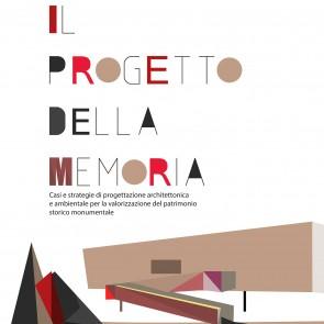 Il progetto della memoria, Mariagrazia Leonardi - Gangemi Editore
